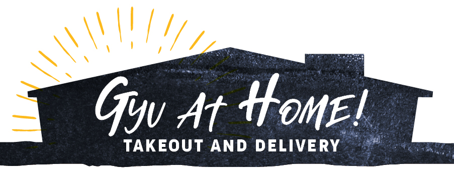 Gyu at Home Takeout & Delivery